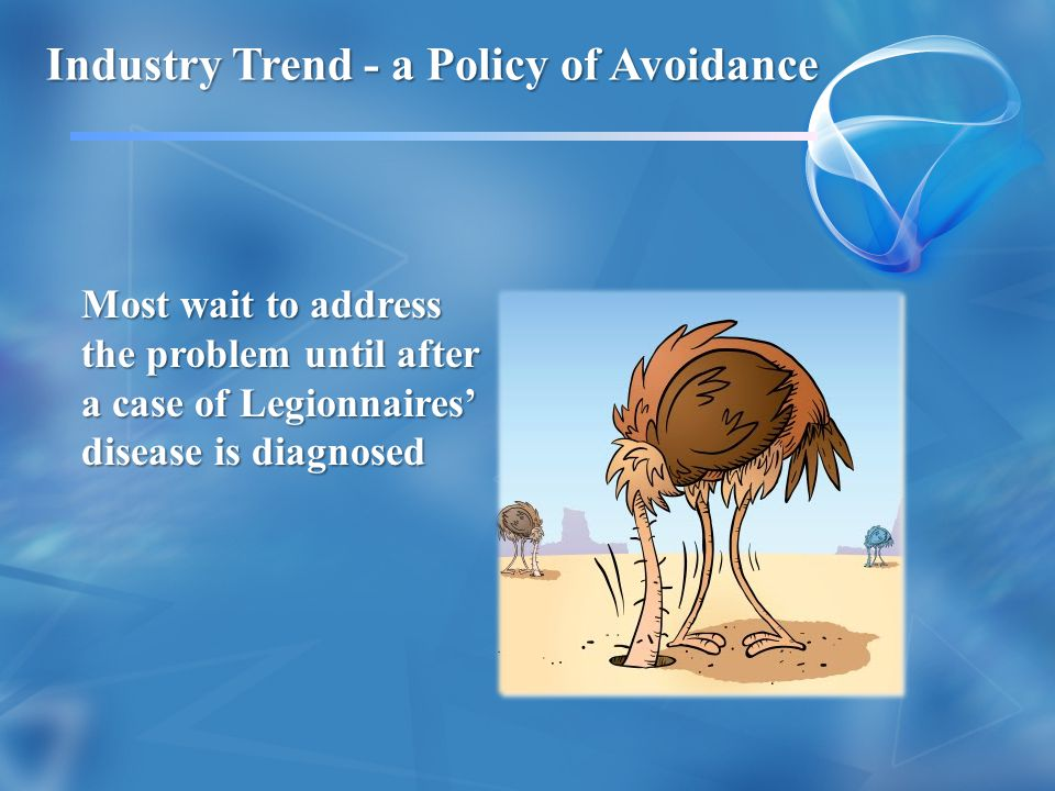 Industry Trend - a Policy of Avoidance