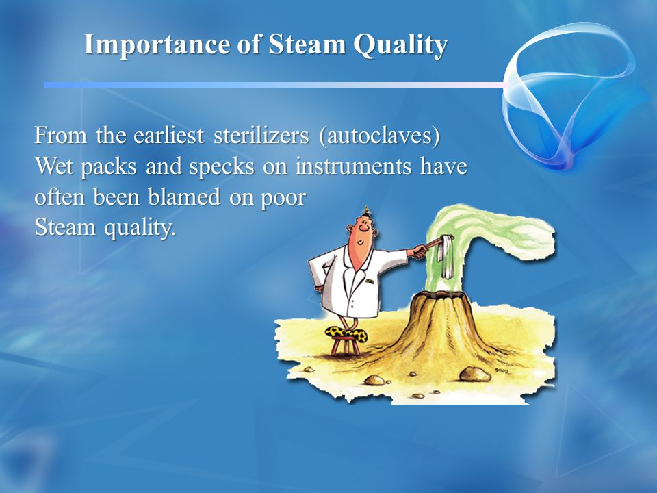 Importance of Steam Quality