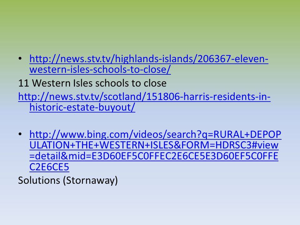 http://news.stv.tv/highlands-islands/206367-eleven-western-isles-schools-to-close/ 11 Western Isles schools to close.