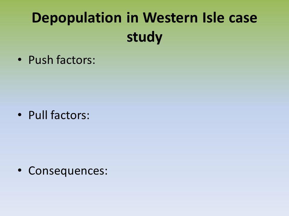 Depopulation in Western Isle case study
