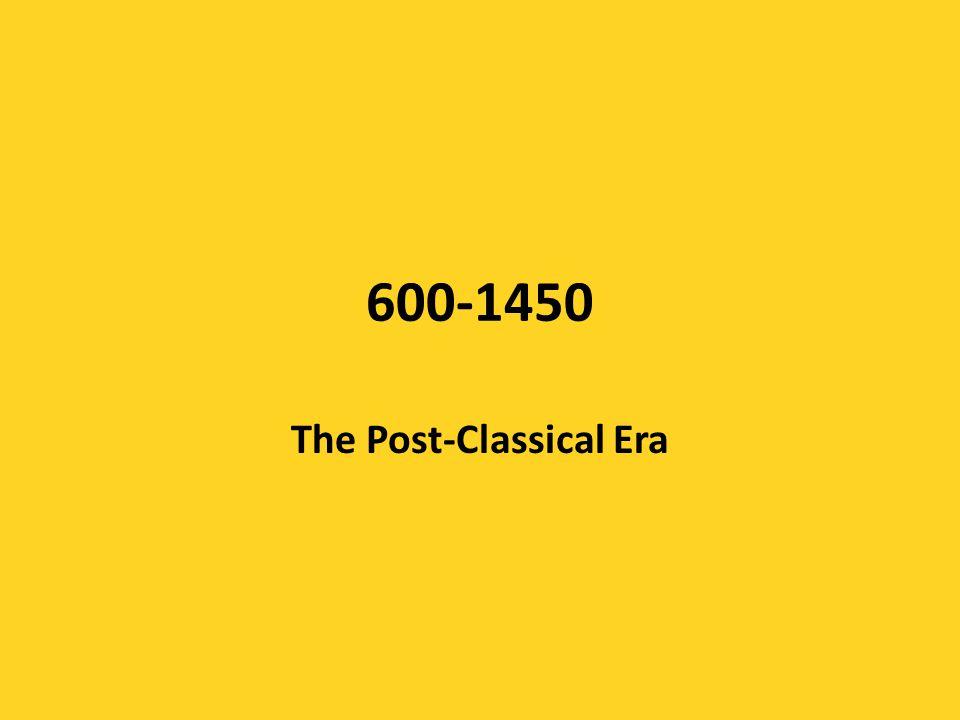 The Post-Classical Era