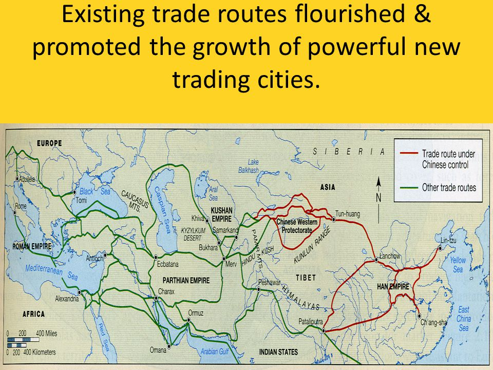 Existing trade routes flourished & promoted the growth of powerful new trading cities.