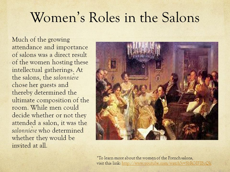 the role of women in th century french salons ppt video online  4 women s roles