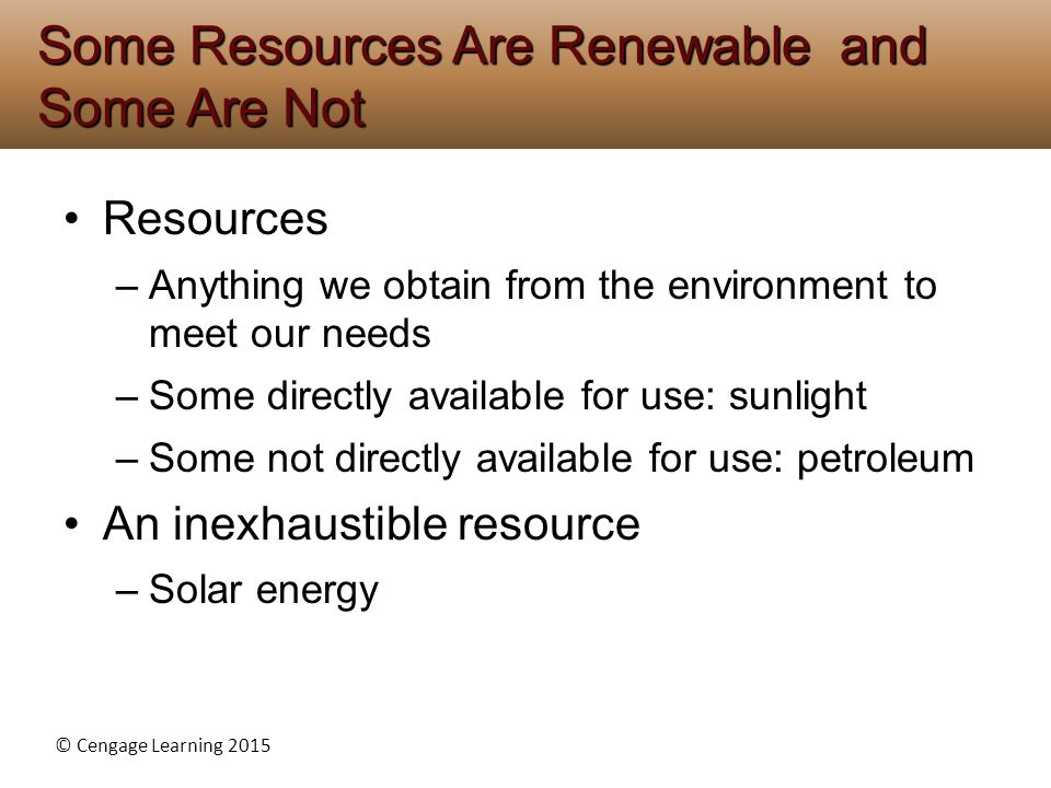 Some Resources Are Renewable and Some Are Not