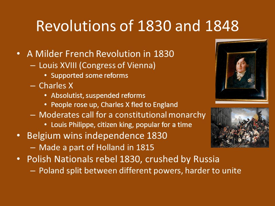 Revolutions of 1830 and 1848 A Milder French Revolution in 1830