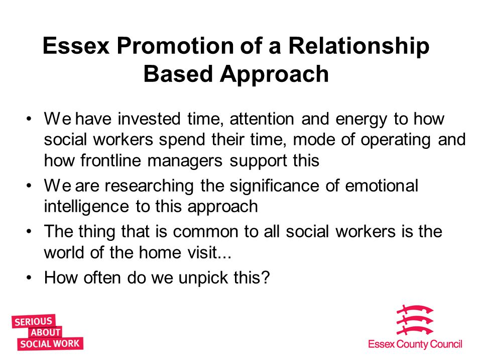 Essex Promotion of a Relationship Based Approach