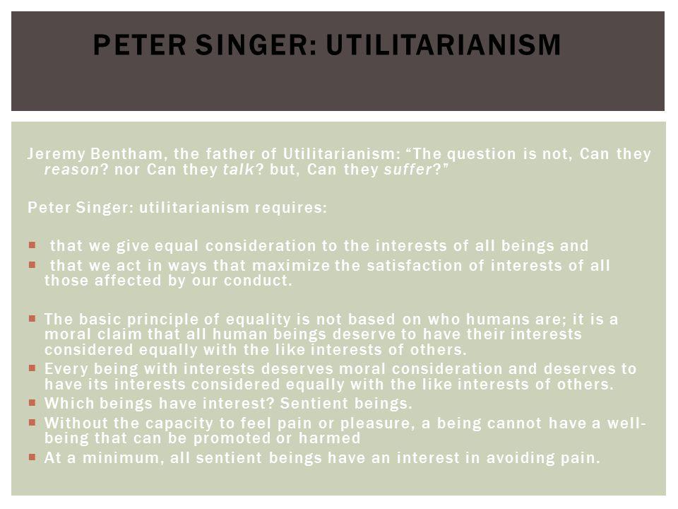 Peter Singer: Utilitarianism