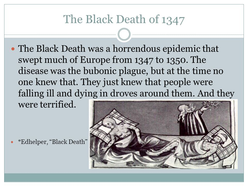 The Black Death of 1347
