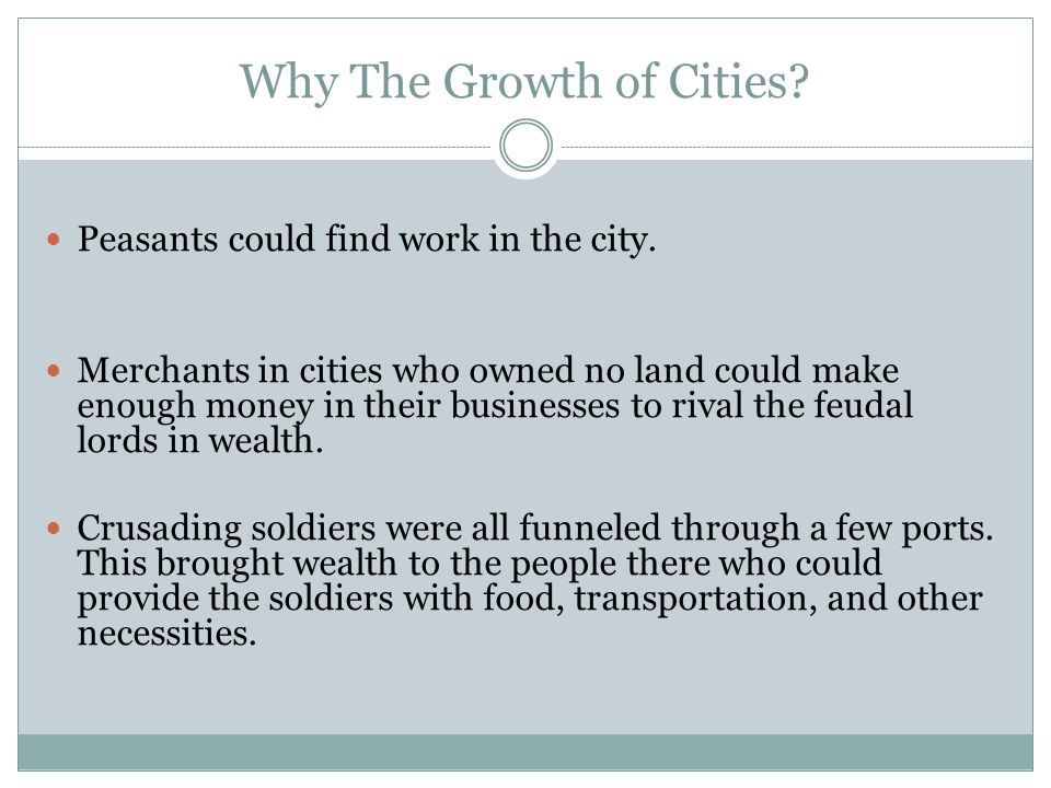 Why The Growth of Cities
