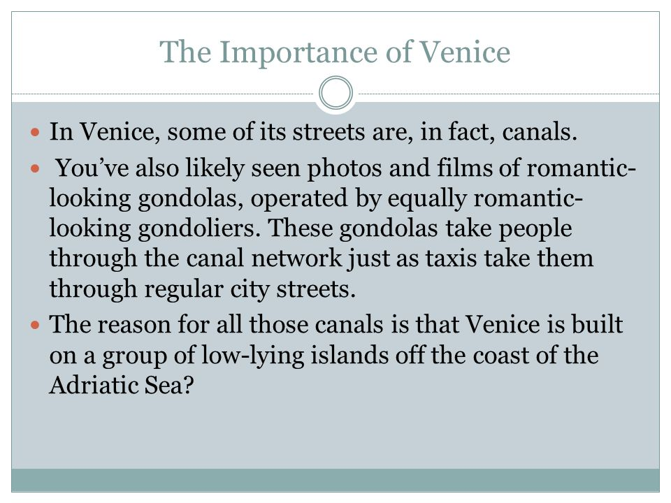 The Importance of Venice