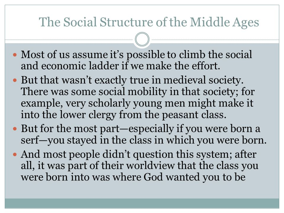 The Social Structure of the Middle Ages