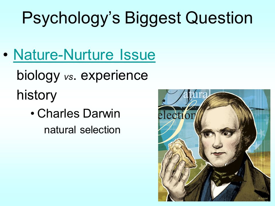 Psychology's Biggest Question