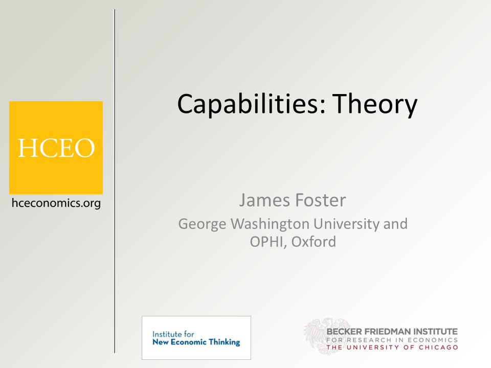 James Foster George Washington University and OPHI, Oxford