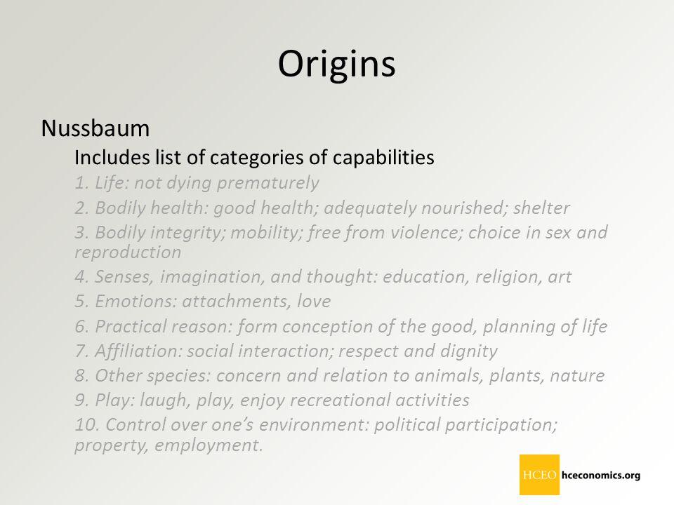 Origins Nussbaum Includes list of categories of capabilities