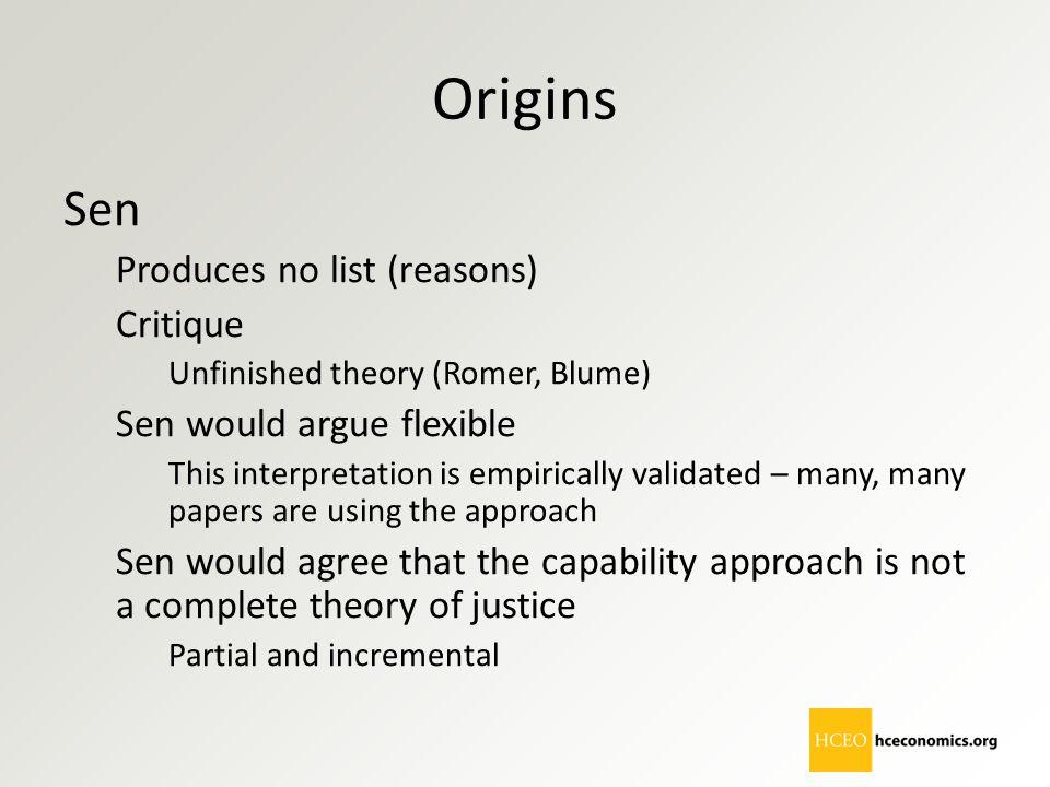 Origins Sen Produces no list (reasons) Critique