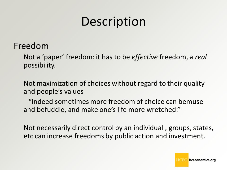 Description Freedom. Not a 'paper' freedom: it has to be effective freedom, a real possibility.