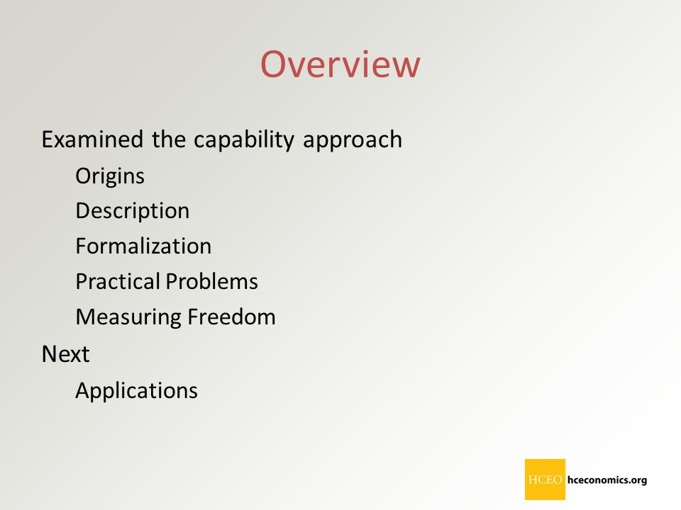 Overview Examined the capability approach Next Origins Description