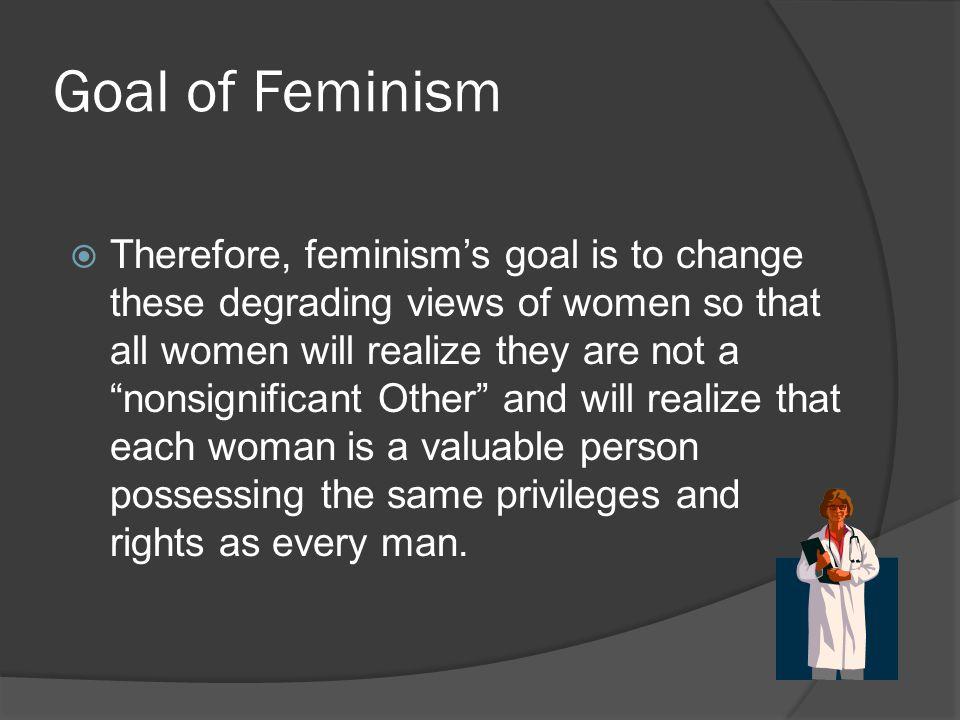 Goal of Feminism