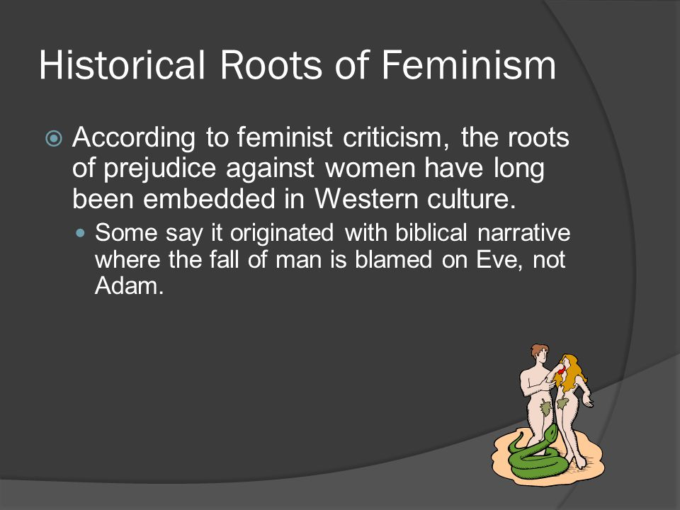 Historical Roots of Feminism