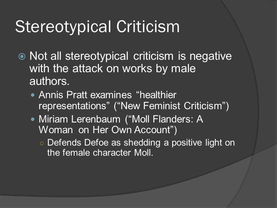 Stereotypical Criticism