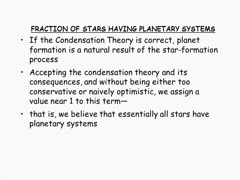 FRACTION OF STARS HAVING PLANETARY SYSTEMS