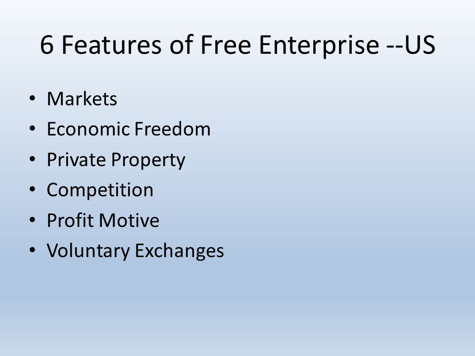 6 Features of Free Enterprise --US