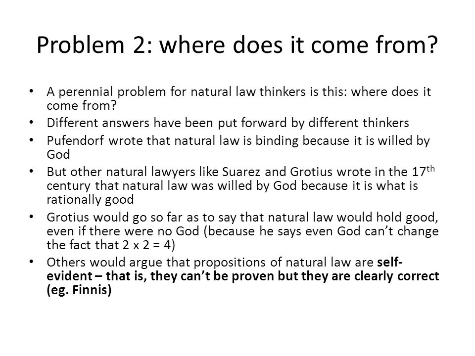 Problem 2: where does it come from