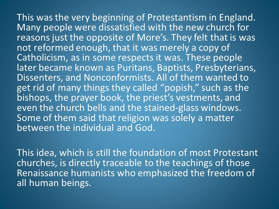 This was the very beginning of Protestantism in England