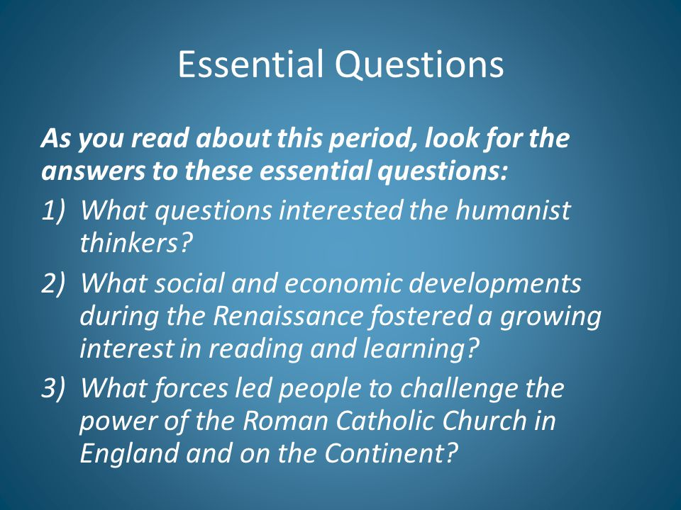 Essential Questions As you read about this period, look for the answers to these essential questions:
