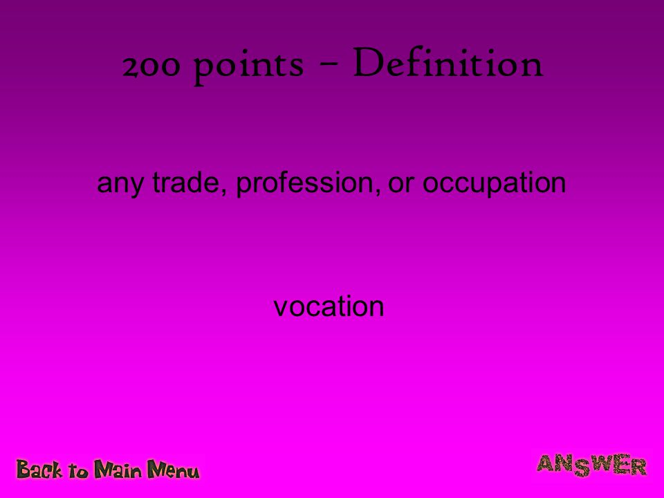 any trade, profession, or occupation