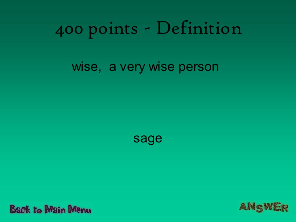 400 points - Definition wise, a very wise person sage