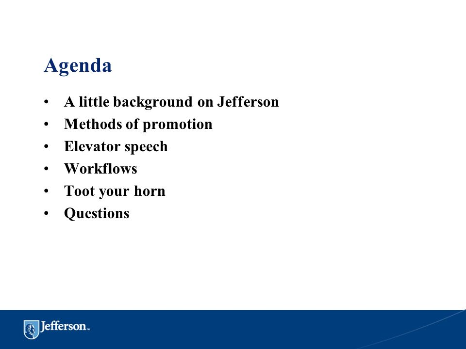 Agenda A little background on Jefferson Methods of promotion
