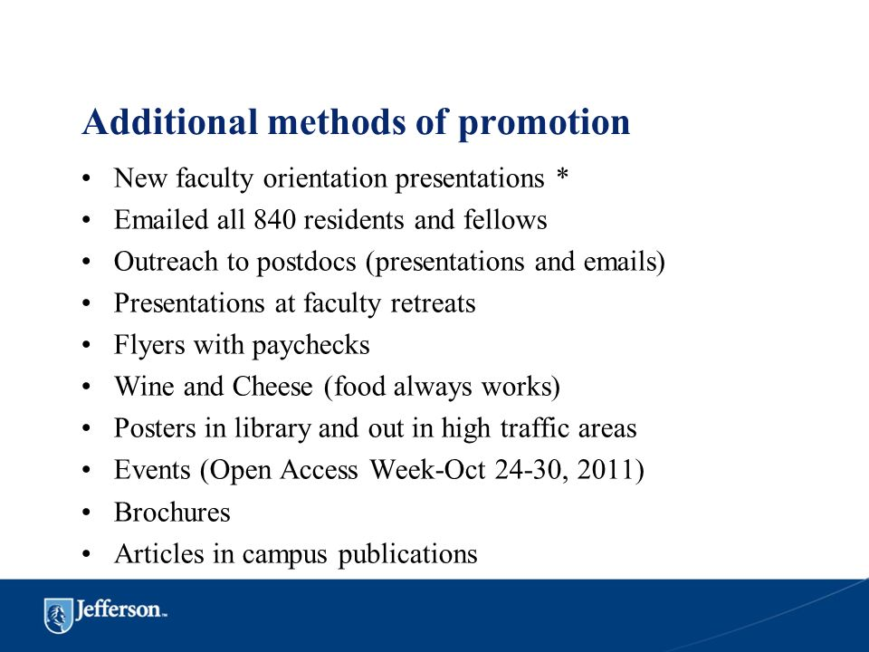 Additional methods of promotion