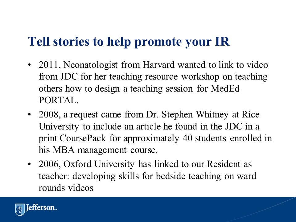 Tell stories to help promote your IR