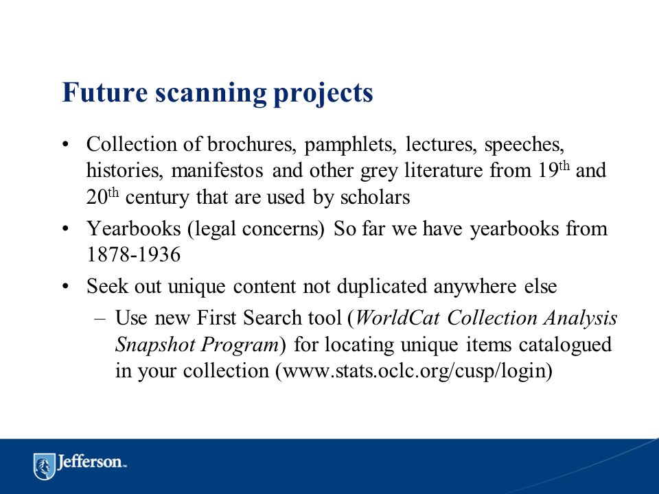 Future scanning projects