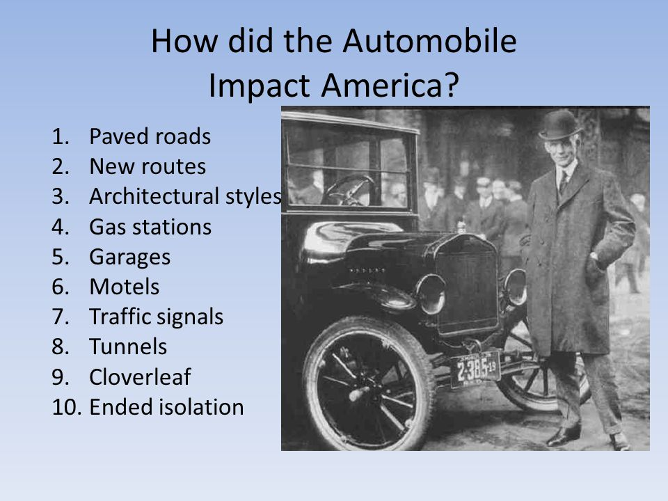 How did the Automobile Impact America