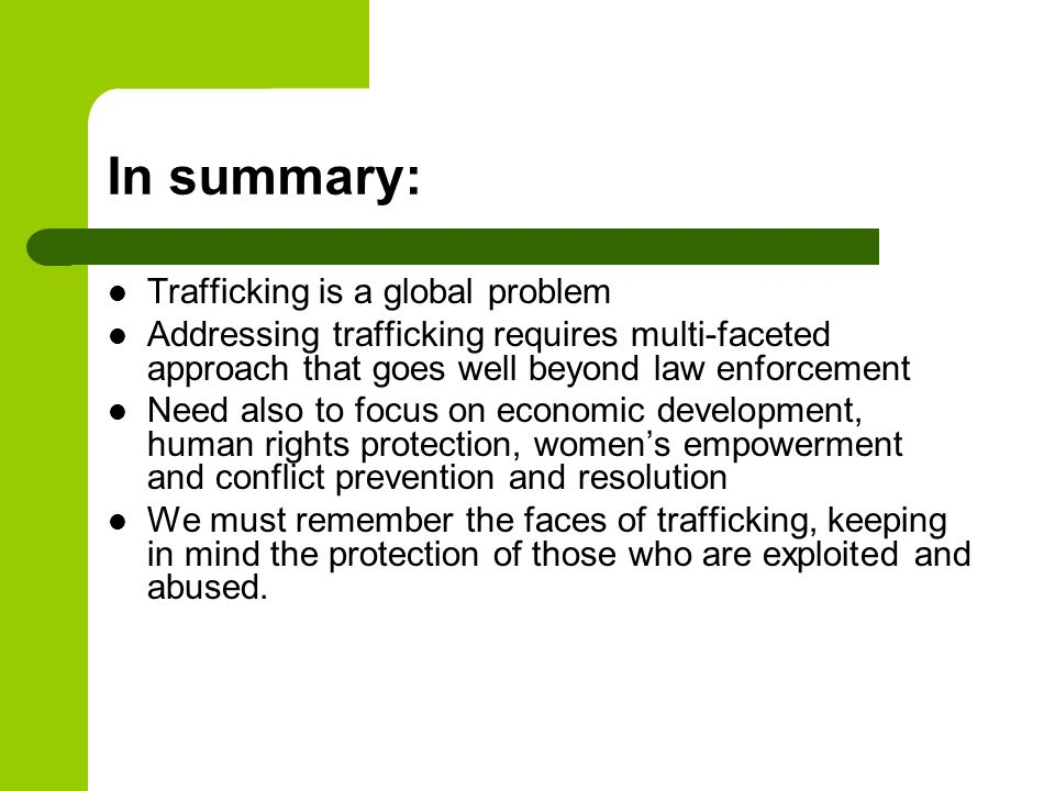 In summary: Trafficking is a global problem
