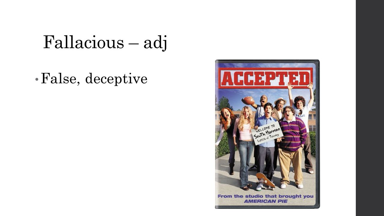 Fallacious – adj False, deceptive