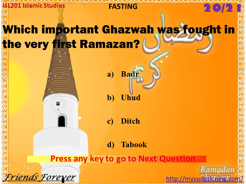 Which important Ghazwah was fought in the very first Ramazan