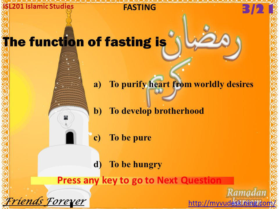 The function of fasting is