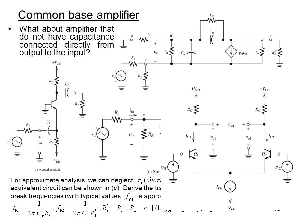 Common base amplifier What about amplifier that do not have capacitance connected directly from output to the input