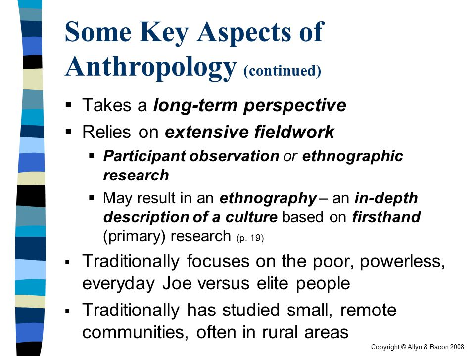 Some Key Aspects of Anthropology (continued)