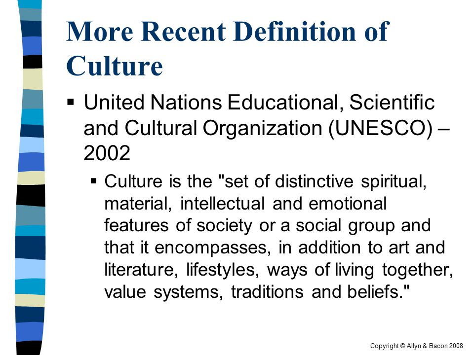 More Recent Definition of Culture