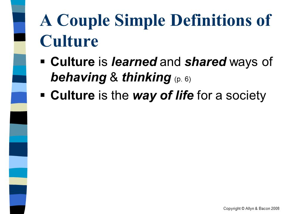 A Couple Simple Definitions of Culture