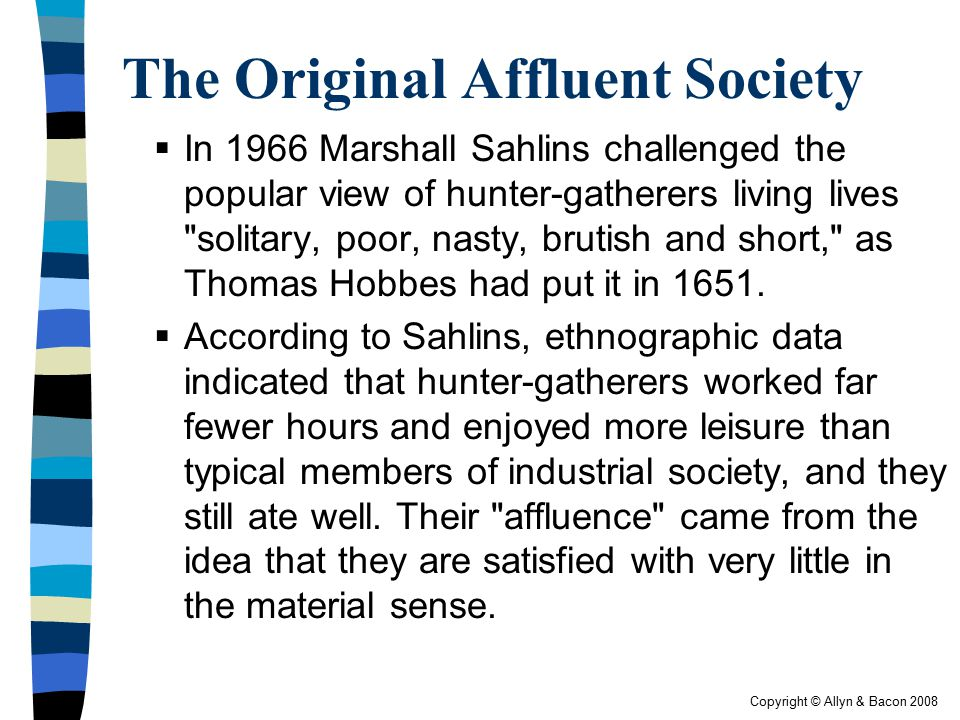 The Original Affluent Society