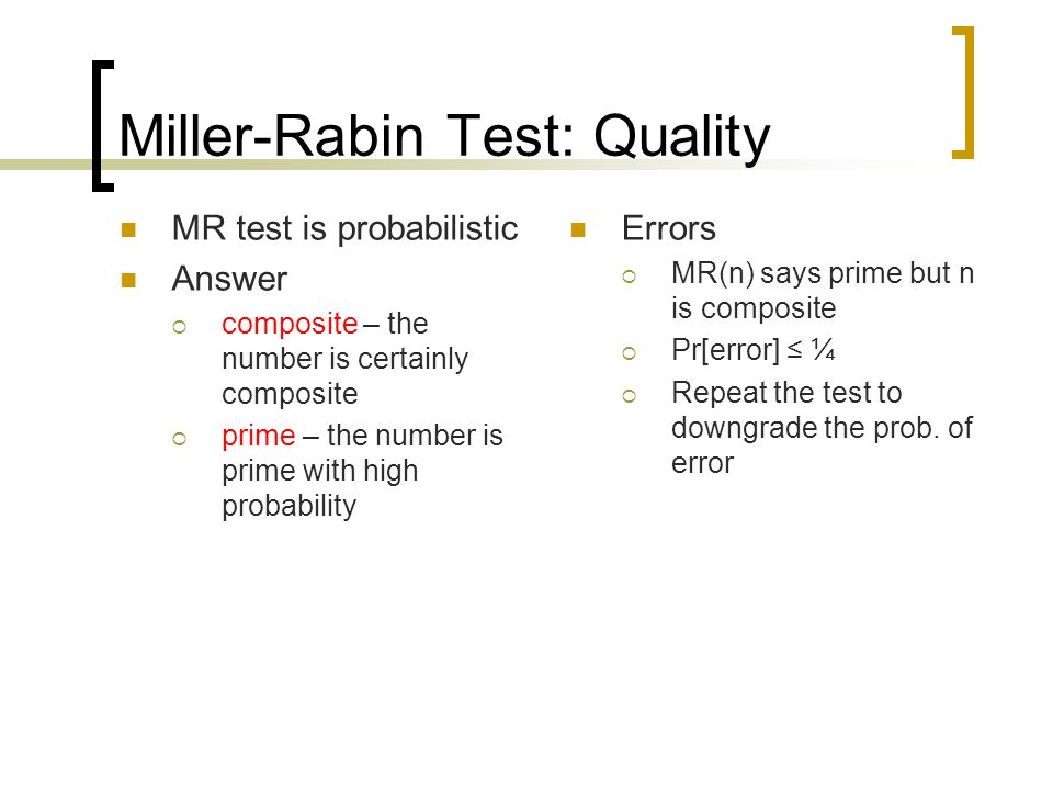 Miller-Rabin Test: Quality