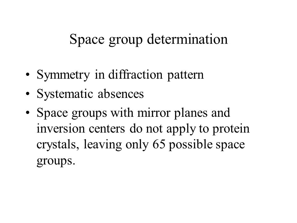 Space group determination