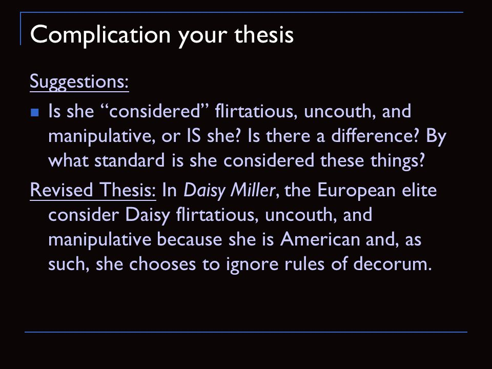 Complication your thesis