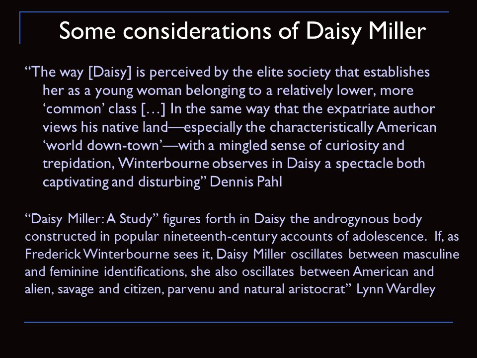 Some considerations of Daisy Miller