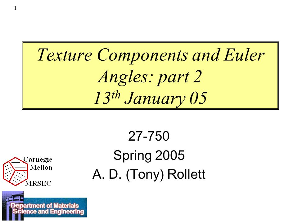 Texture Components and Euler Angles: part 2 13th January 05